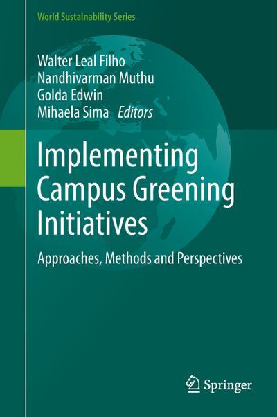 Implementing Campus Greening Initiatives