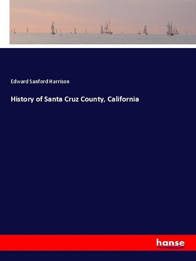 History of Santa Cruz County, California