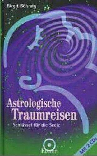 Astrologische Traumreisen Birgit Böhmig