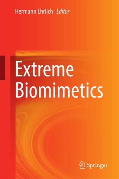 Extreme Biomimetics