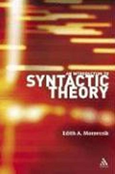 An Introduction to Syntactic Theory