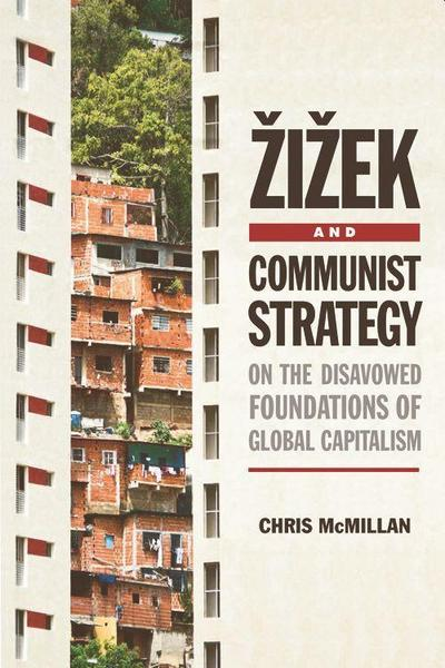 Zizek and Communist Strategy