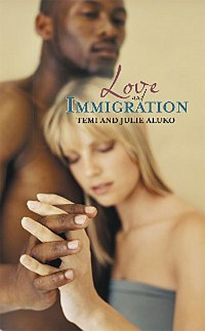 Love and Immigration