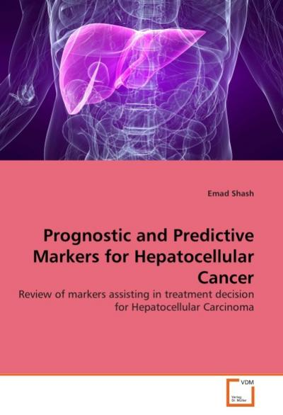 Prognostic and Predictive Markers for Hepatocellular Cancer