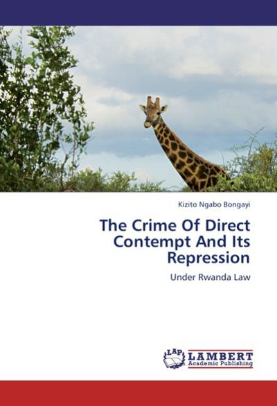 The Crime Of Direct Contempt And Its Repression
