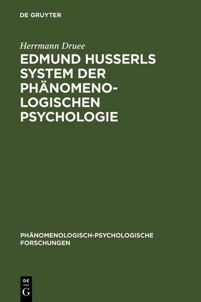 Edmund Husserls System der phänomenologischen Psychologie