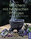 Räuchern mit heimischen Pflanzen; sammeln, mi ...