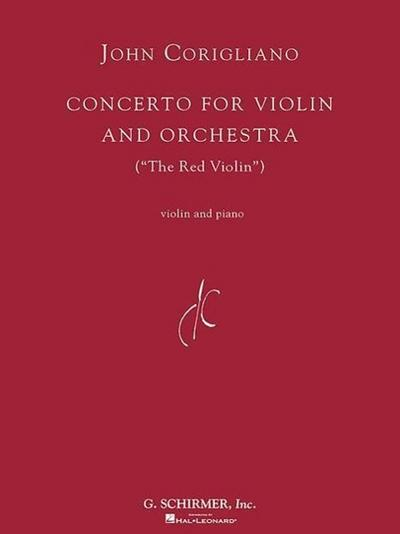 John Coriglioano: Concerto for Violin and Orchestra: The Red Violin