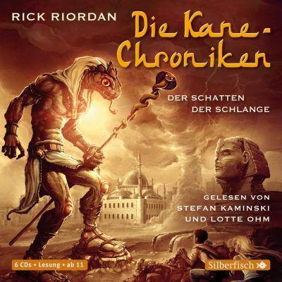 Die Kane-Chroniken 03. Der Schatten der Schlange
