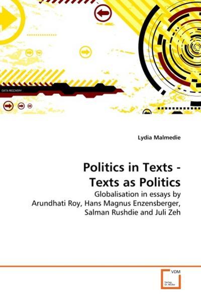 Politics in Texts - Texts as Politics