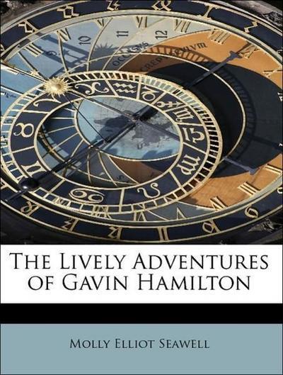 The Lively Adventures of Gavin Hamilton