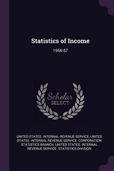 Statistics of Income: 1956-57