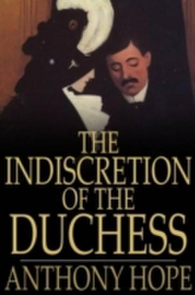 Indiscretion of the Duchess