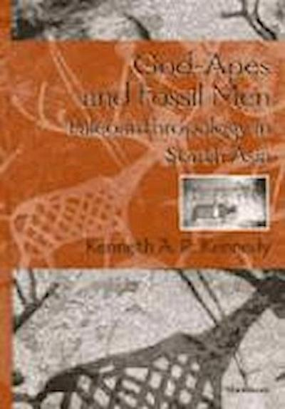 God-Apes and Fossil Men: Paleoanthropology of South Asia