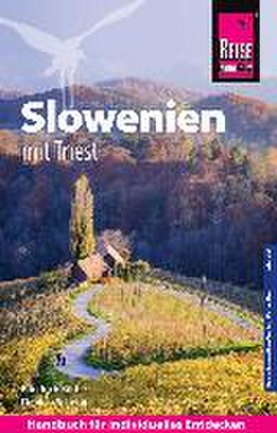 Reise Know-How Reiseführer Slowenien mit Triest - mit 15 Wanderungen -