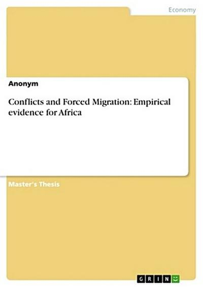 Conflicts and Forced Migration: Empirical evidence for Africa