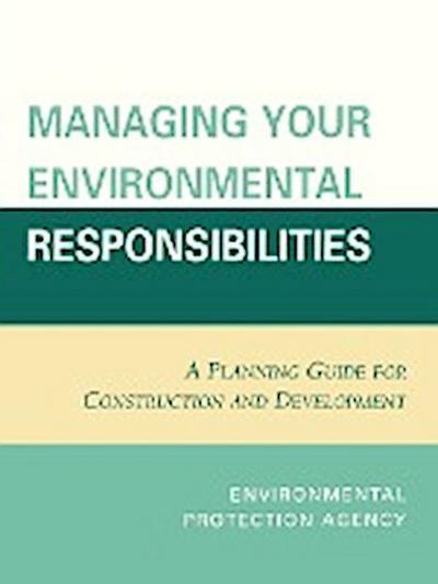Managing Your Environmental Responsibilities