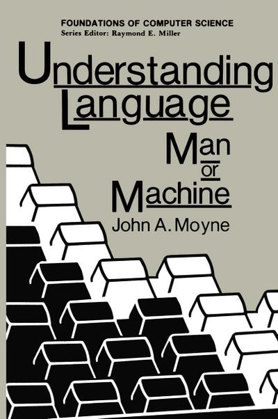 Understanding Language: Man or Machine