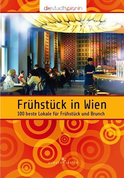 Frühstück in Wien: 100 beste Lokale für Frühstück und Brunch
