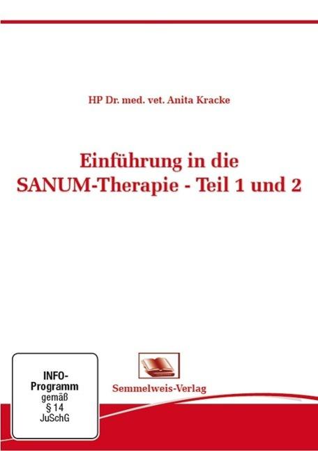 Einführung in die SANUM-Therapie - Teil 1 und 2 Anita Kracke