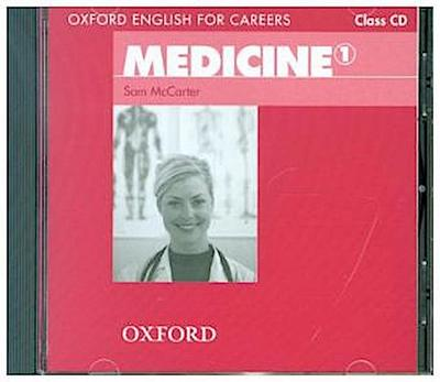 Oxford English for Careers Medicine, Level 1, Class Audio-CD