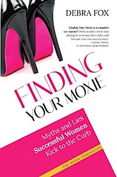 Finding Your Moxie