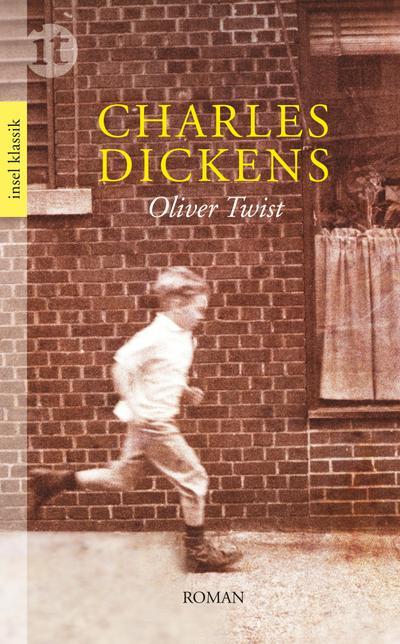 Oliver Twist: Roman (insel taschenbuch)