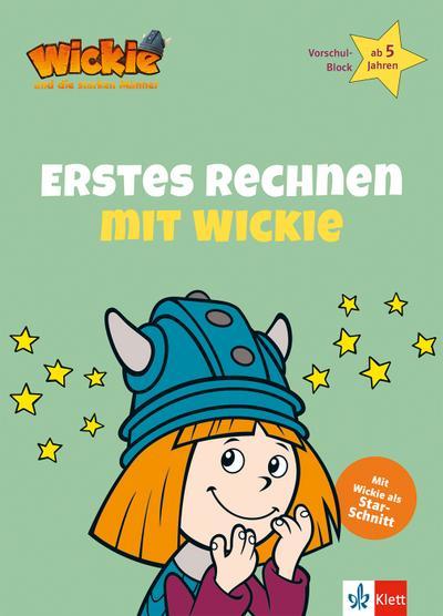 Wickie und die starken Männer: Erstes Rechnen mit Wickie. Vorschul-Block ab 5 Jahren