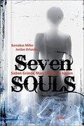 Seven SOULS; Sieben Gründe, Mary Shayne zu hassen   ; Aus d. Engl. v. Fritz, Franca /Koop, Heinrich; Deutsch;  -