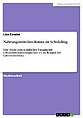 Nahrungsmittelintoleranz im Schulalltag - Lisa Kessler