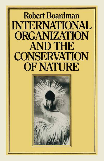 International Organization and the Conservation of Nature