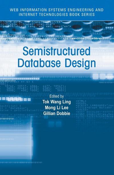 Semistructured Database Design