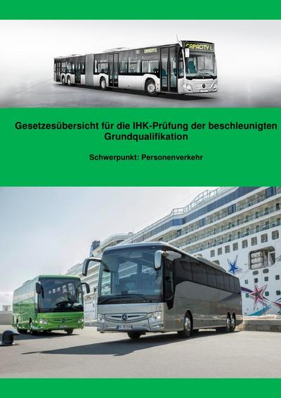 Gesetzesübersicht Personenverkehr für die BGQ-Prüfung vor der IHK