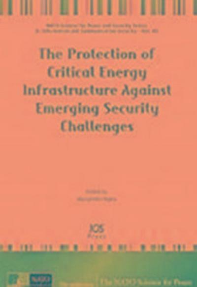 PROTECTION OF CRITICAL ENERGY INFRASTRUC