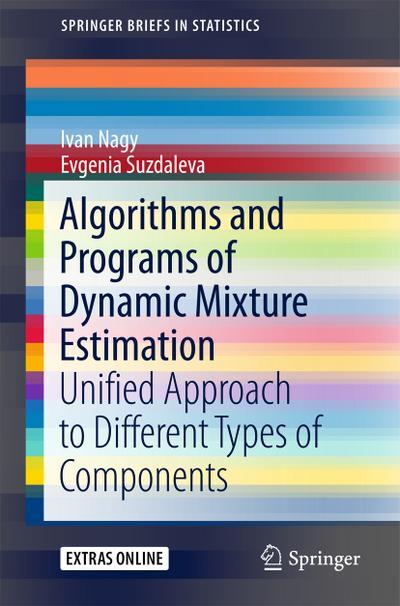Algorithms and Programs of Dynamic Mixture Estimation