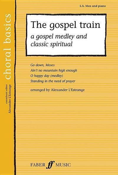 The Gospel Train: A Gospel Medley and Classic Spiritual