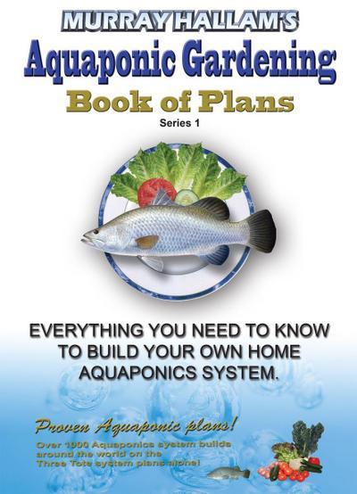 Murray Hallam's Aquaponic Gardening