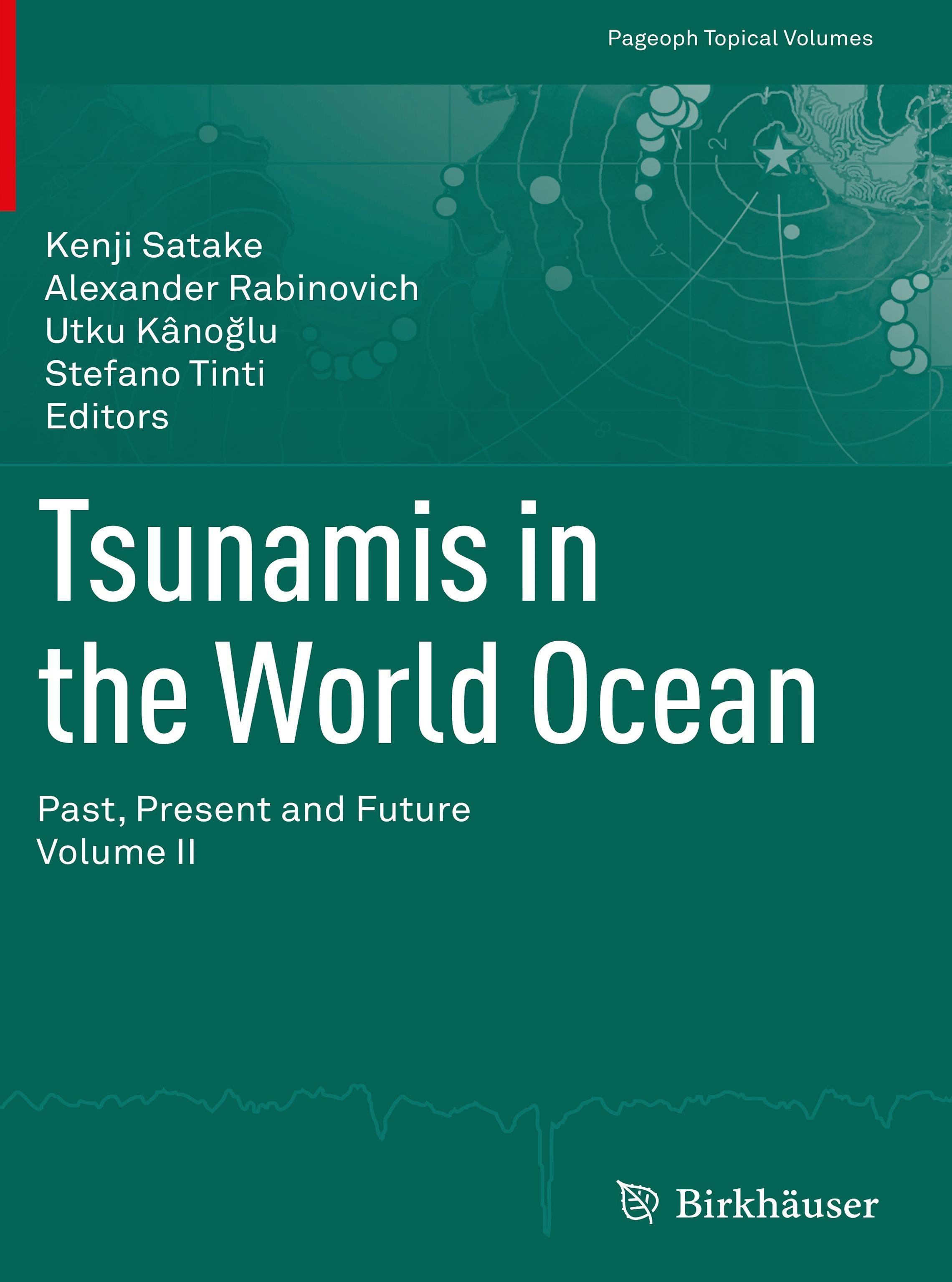 Tsunamis in the World Ocean   Kenji Satake    9783034802338