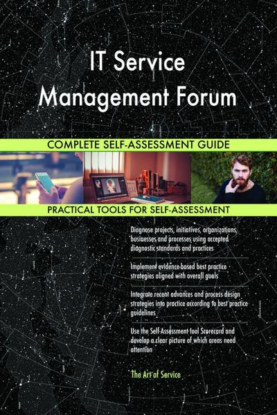 IT Service Management Forum Complete Self-Assessment Guide