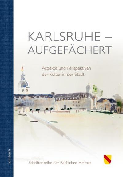 Karlsruhe - aufgefächert