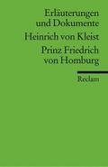 Universal-Bibliothek Nr. 8147: Erläuterungen und Dokumente: Heinrich von Kleist: Prinz Friedrich von Homburg