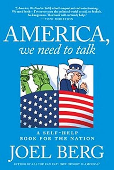America, We Need to Talk