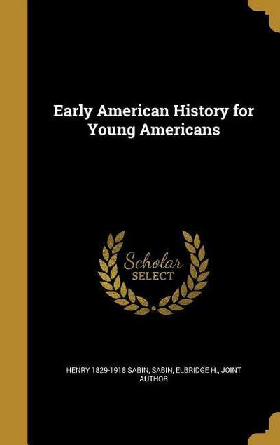EARLY AMER HIST FOR YOUNG AMER