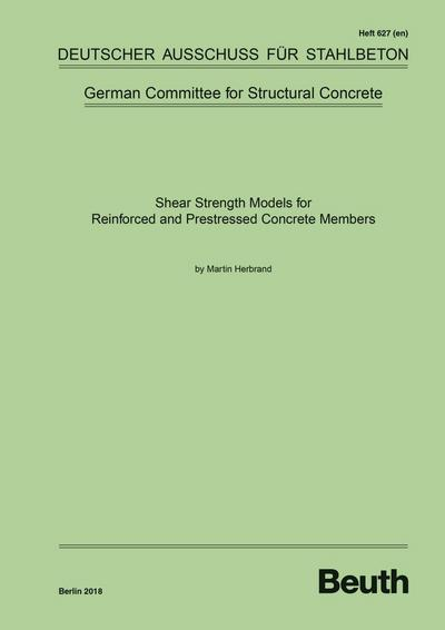 Shear Strength Models for Reinforced and Prestressed Concrete Members