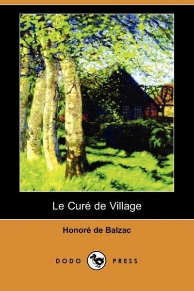 Le Cur de Village (Dodo Press)