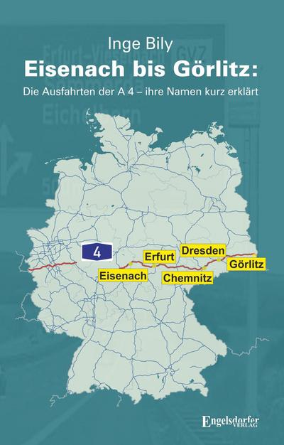 Eisenach bis Görlitz: Die Ausfahrten der A 4