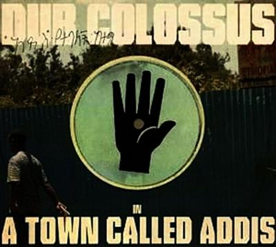 A Town Called Addis