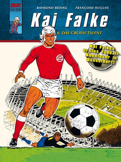 Kai Falke 0: Das große Talent   Raymond Reding    9783899082845