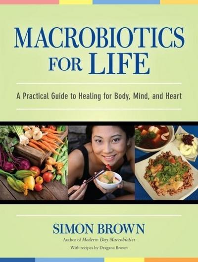 Macrobiotics for Life