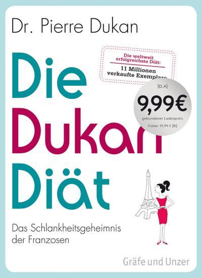 Die Dukan Diät; Das Schlankheitsgeheimnis der Franzosen   ; Einzeltitel; Deutsch; , 50 Fotos -
